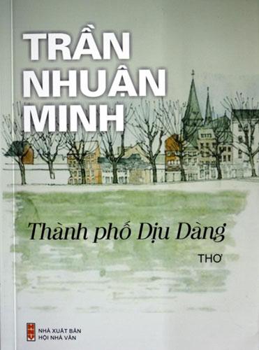 dinh-chi-phat-hanh-tap-tho-thanh-pho-diu-dang-cua-tran-nhuan-minh