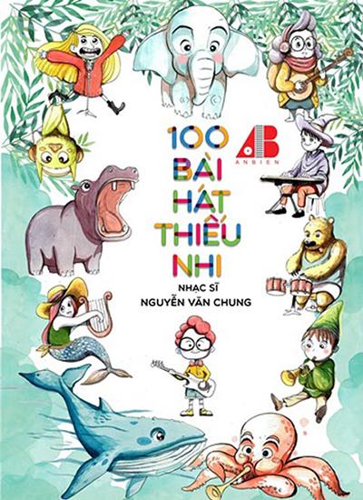 nguyen-van-chung-ra-sach-100-bai-hat-thieu-nhi