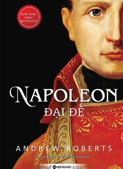 hoi-ky-napoleon-dai-de-viet-tu-33000-la-thu