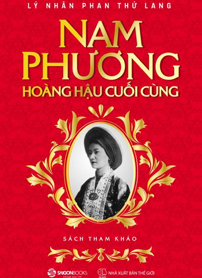 Chuyện tình vua Bảo Đại trong sách Nam Phương - hoàng hậu cuối cùng