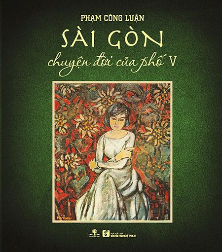 Bìa sách Sài Gòn - Chuyện đời của phố.