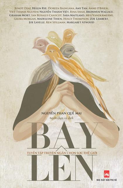 'Bay lên' - tập truyện ngắn đa quốc gia về thân phận người xa xứ