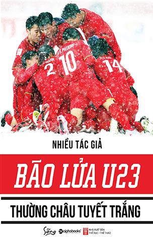 Bão lửa U23 - Thường Châu tuyết trắng có giá bìa 119.000 đồng.