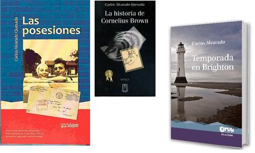 Ba cuốn sách Las Posesiones, La historia de Cornelius Brown và Temporada en Brighton củaCarlos Alvarado.