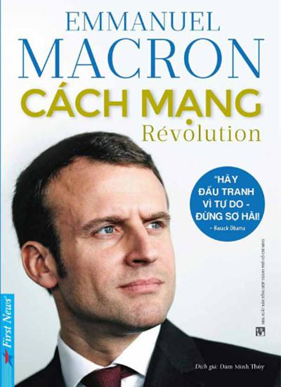 Bìa tự truyện của Tổng thống Pháp vừa ra mắt ở Việt Nam.