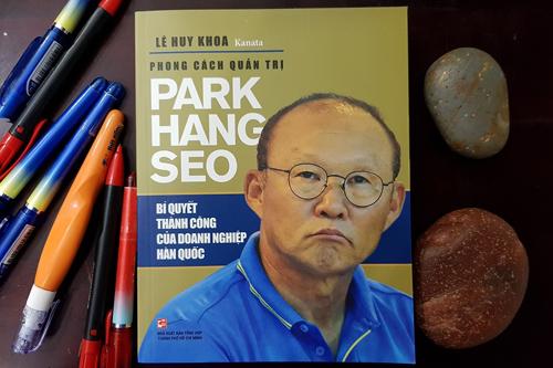 Bìa sách Phong cách quản trị Park Hang Seo: Bí quyết thành công của doanh nghiệp Hàn Quốc.