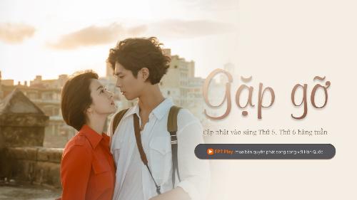 Phim của Song Hye Kyo, Park Bo Gum phát sóng trên FPT Play