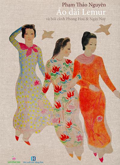 Áo dài Le Mur - sách về cải cách trang phục phụ nữ Việt một thời