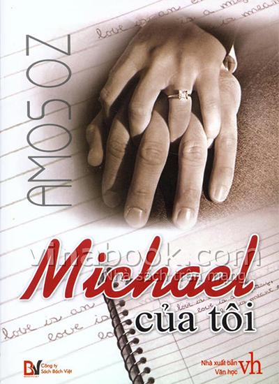 Bìa cuốn My Michael được dịch sang tiếng Việt.