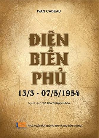 Sách Điện Biên Phủ: 13/3-7/5/1954 được giới thiệu ở Việt Nam.