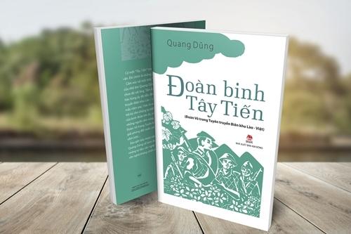 Hồi ký Đoàn binh Tây Tiến của Quang Dũng do Nhà xuất bản Kim Đồng phát hành.