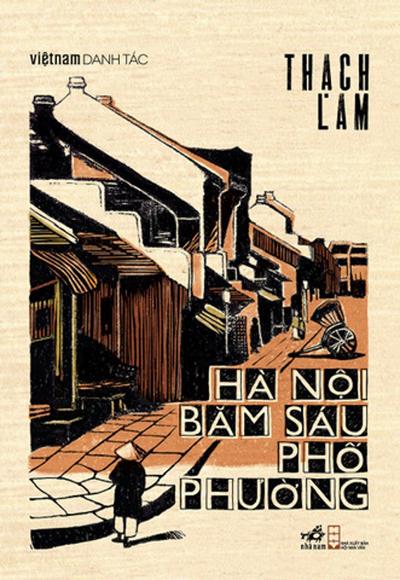 Tác phẩm Hà Nội băm sáu phố phường do NXB Hội nhà vă Việt Nam xuất bản năm 2018