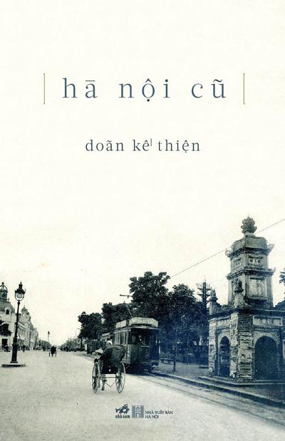 Bìa sách Hà Nội cũ do Nhà xuất bản Hà Nội phát hành vào tháng 9/2015.