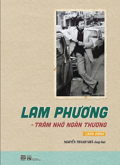 Bìa sách Lam Phương - trăm nhớ ngàn thương.