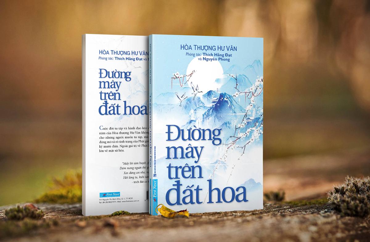 Đường mây trên đất hoa (NXB Tổng hợp TP HCM và First News xuất bản, 2020) của tác giả Nguyên Phong và Thích Hằng Đạt là một bức tranh tổng thể và sống động về tình trạng Phật giáo tại Trung Hoa cuối thế kỷ 19.