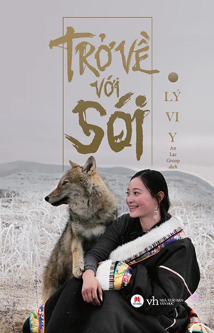 Sách Trở về với sói do Nhà xuất bản Văn học phát hành. Ảnh: Huy Hoàng Books.