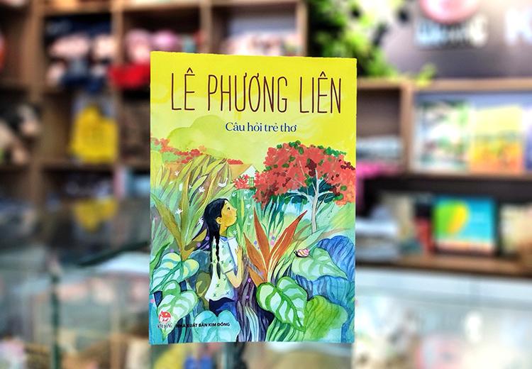 Sách Câu hỏi trẻ thơ của Lê Phương Liên - ra mắt giữa tháng 11. Ảnh: NXB Kim Đồng.