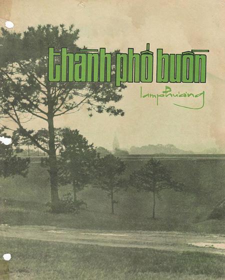 Tờ nhạc Thành phố buồn xuất bản năm 1970. Ảnh: Gia đình cung cấp.