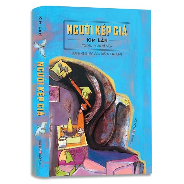 Tuyển tập truyện ngắn và vừa của nhà văn Kim Lân - Người kép già. Ảnh: DongAbooks.