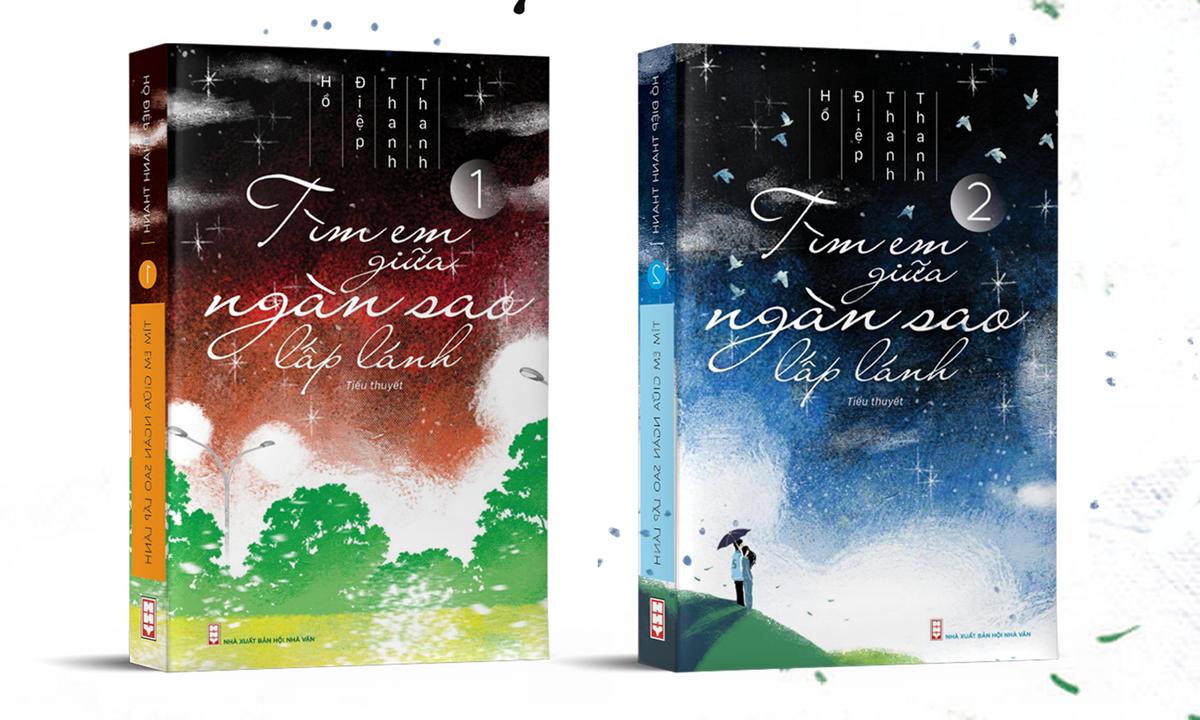 Tiểu thuyết Tìm em giữa ngàn sao lấp lánh gồm hai tập, do Nhà xuất bản Hội Nhà văn phát hành. Ảnh: Hồ Điệp.