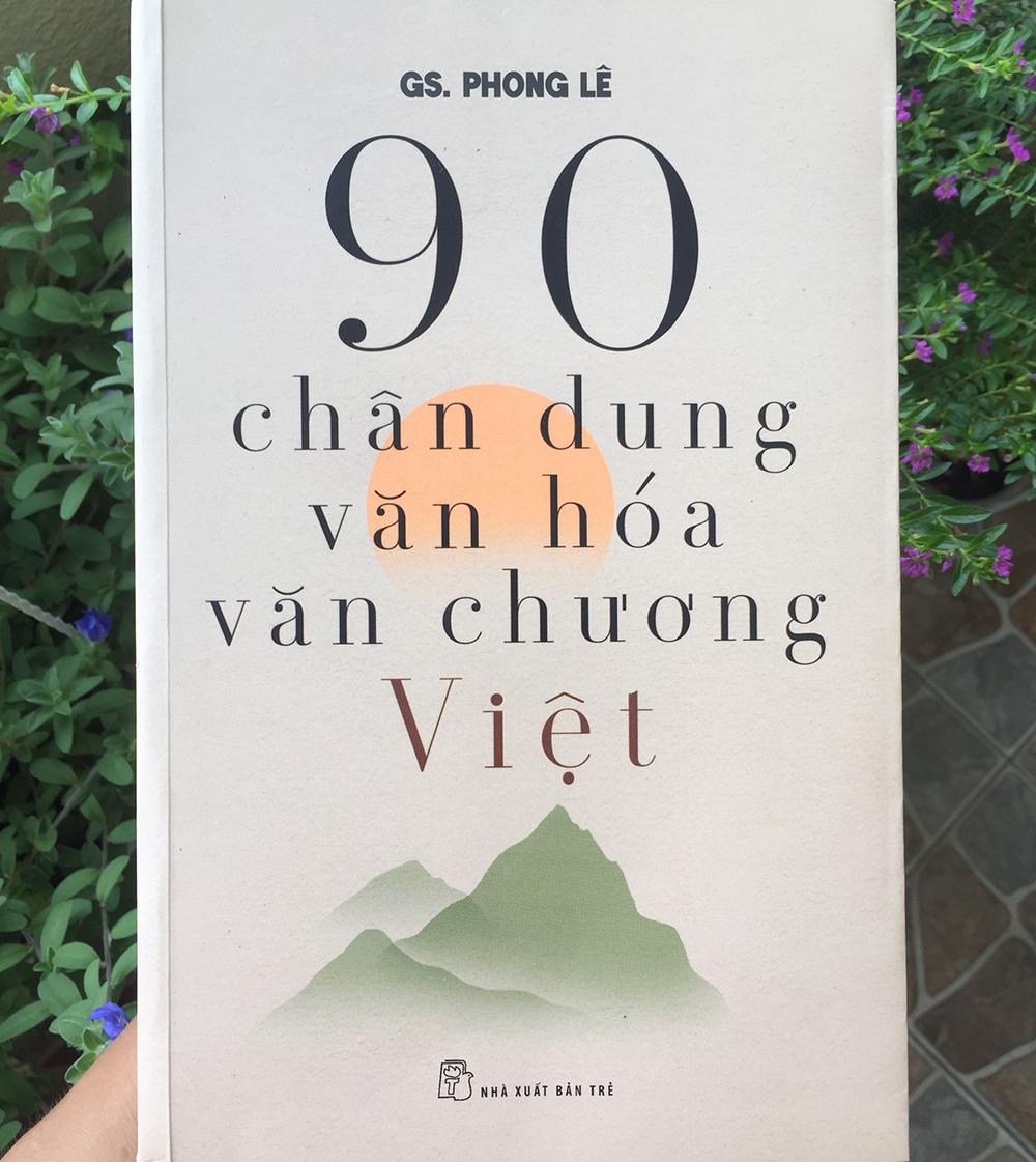 Bìa sách 90 chân dung văn hóa, văn chương Việt của giáo sư Phong Lê. Ảnh: NXB Trẻ.