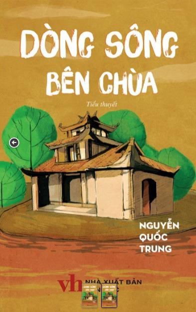 Bìa tiểu thuyết Dòng sông bên chùa của Nguyễn Quốc Trung, phát hành năm 2019. Ảnh: Nhà xuất bản Văn học